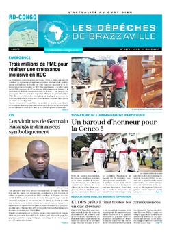 Les Dépêches de Brazzaville : Édition kinshasa du 27 mars 2017