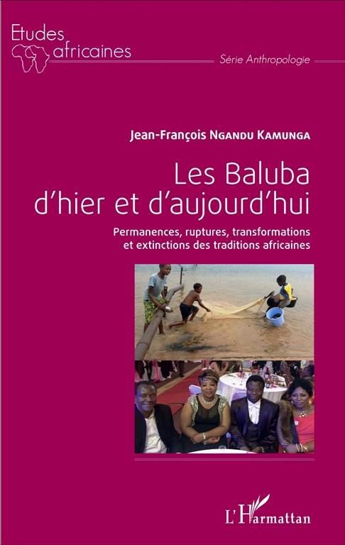 La couverture du livre Les Baluba d'hier et d'aujourd'hui