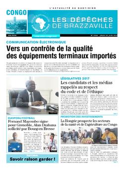 Les Dépêches de Brazzaville : Édition brazzaville du 22 juin 2017