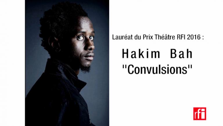 Prix Théâtre RFI 2016, le Guinéen Hakim Bah