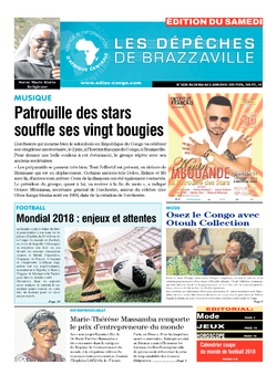 Les Dépêches de Brazzaville : Édition du 6e jour du 26 mai 2018