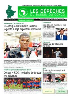 Les Dépêches de Brazzaville : Édition du 6e jour du 17 novembre 2018