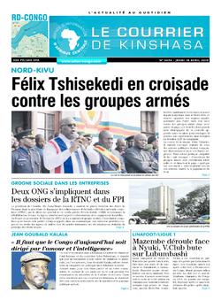 Les Dépêches de Brazzaville : Édition le courrier de kinshasa du 18 avril 2019