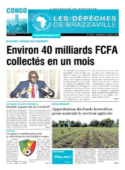 Les Dépêches de Brazzaville : Édition brazzaville du 09 avril 2021