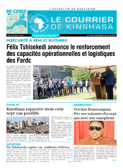 Les Dépêches de Brazzaville : Édition le courrier de kinshasa du 18 juin 2021