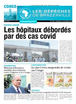 Les Dépêches de Brazzaville : Édition brazzaville du 22 octobre 2021