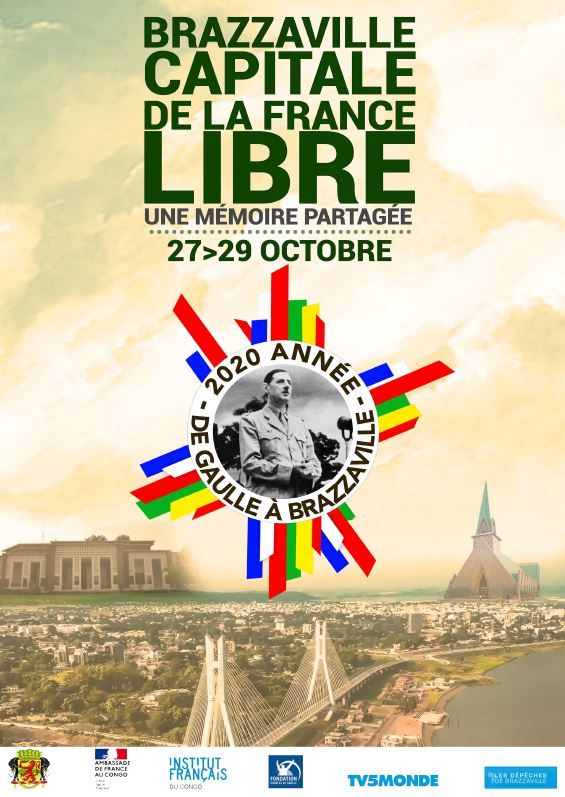 Brazzaville, capitale de la France Libre : une mémoire partagée